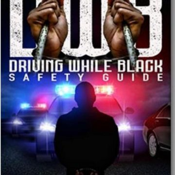 "Black Couple Releases New ""Driving While Black"" Safety Guide for People of Color"