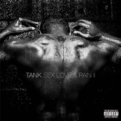 tank_Sex_Love_Pain_2